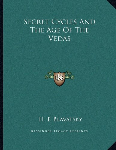 Secret Cycles And The Age Of The Vedas