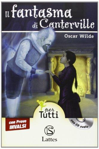 Il fantasma di Canterville. Con CD Audio. Con espansione online