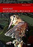 Manuale del cacciatore di beccacce