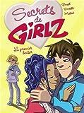 Secrets de Girlz, Tome 5 - Le premier baiser