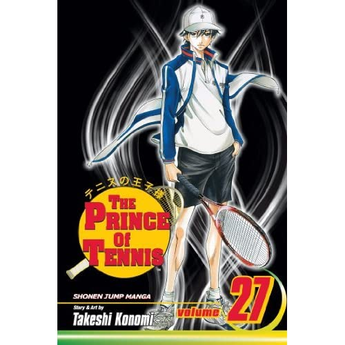 By Konomi, Takeshi [ The Prince of Tennis, Volume 27 (Prince of Tennis (Paperback) #27) ] [ THE PRINCE OF TENNIS, VOLUME 27 (PRINCE OF TENNIS (PAPERBACK) #27) ] Sep - 2008 { Paperback }