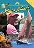 The Cruising Guide to the Virgin Islands 2013-2014: A Complete Guide for Yachtsmen, Divers and Watersports Enthusiasts