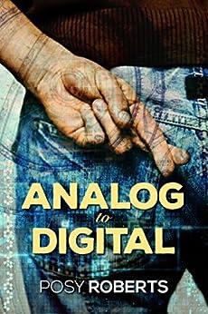 Analog to Digital (2016 Advent Calendar - Bah Humbug) by [Roberts, Posy]