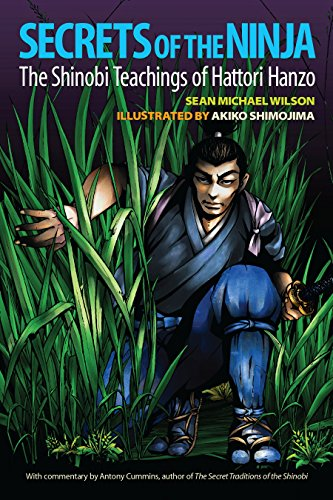 Secrets of the Ninja: The Shinobi Teachings of Hattori Hanzo ...