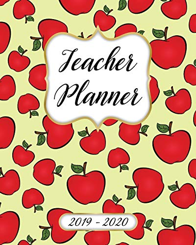 Teacher Planner 2019-2020 Lesson Plan Book: Weekly and Monthly Monday Start Academic Year Lesson Planner for Teachers | July 2019 to June 2020 Record Book| Apple Pattern Cover