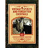 [(Vintage Spirits and Forgotten Cocktails mini)] [ By (author) Ted Haigh ] [July, 2014]