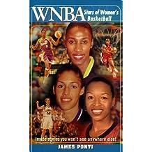 WNBA: Stars of Women's Basketball by James Ponti (1999-05-01)