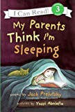 My Parents Think I'm Sleeping (I Can Read - Level 3 (Quality)) (I Can Read Books: Level 3)
