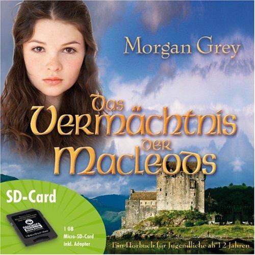 Das Vermächtnis der MacLeods (Hörbuch auf Micro-SD-Card)