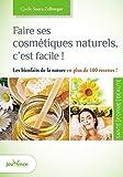 FAIRE SES COSM?TIQUES NATURELS, C'EST FACILE N.?. by CYRILLE SAURA-ZELLWEGER