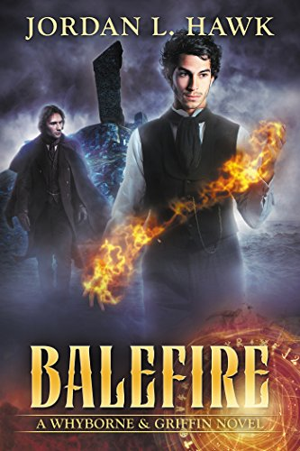 Balefire (Whyborne & Griffin Book 10) (English Edition) por Jordan L. Hawk