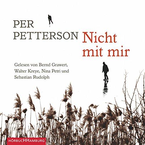 Buchseite und Rezensionen zu 'Nicht mit mir' von Per Petterson