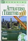 Attraverso i territori 2000. Archivio geografico. Mondo. Per la Scuola media