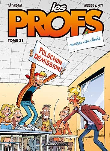 Rentrée des clashs : Les Profs. tome 21 | Ohazar. Auteur
