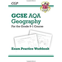 New Grade 9-1 GCSE Geography AQA Exam Practice Workbook (CGP GCSE Geography 9-1 Revision)