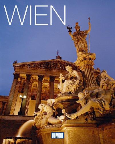 DuMont Bildband Wien: Lebensart, Kultur und Impressionen