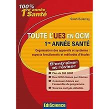 Toute l'UE3 en QCM, 1re année Santé : Physique, Biophysique (3 - Toute l'UE en QCM) (French Edition)