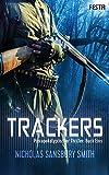 Trackers: Buch 1: Thriller