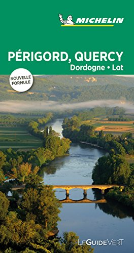 Guide Vert Périgord, Quercy, Dordogne, Lot Michelin par MICHELIN