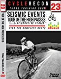 Seismic Events Tour of the High Passes 2015 LIVE! Turbo Training DVD - CycleRecon 23
