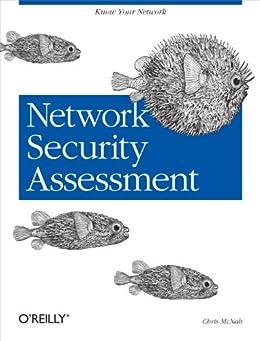 Network Security Assessment: Know Your Network par [McNab, Chris]
