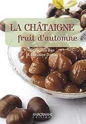 Chataigne (la)