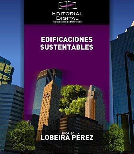 Edificaciones sustentables por Rodrigo Lobeira Pérez