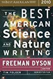 The Best American Science and Nature Writing 2010 (The Best American Series ®)