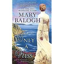 Only a Kiss: A Survivors' Club Novel