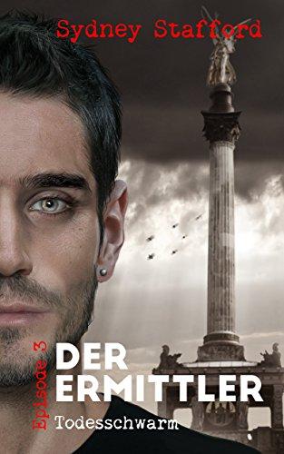 Todesschwarm: Der Ermittler (Episode 3)