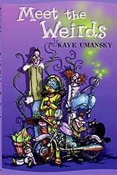 Meet the Weirds by Kaye Umansky (2003-03-31)