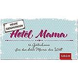 Hotel Mama: Gutscheinbuch mit 12 Gutscheinen (Geschenkewelt Hotel Mama)