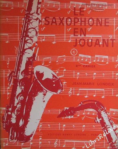 Partition : Le Saxophone en Jouant - Sax...