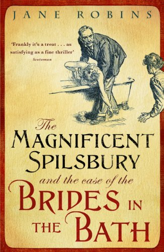The magnificent spilsbury and the case of the brides in the bath the magnificent spilsbury and the case of the brides in the bath by robins fandeluxe Image collections