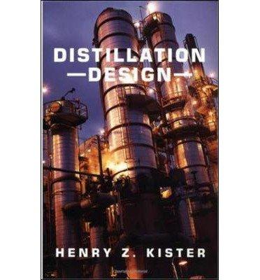 [(Distillation Design)] [Author: Henry Z. Kister] published on (March, 1992)