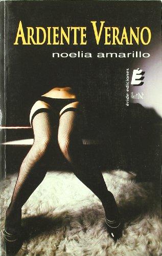 Ardiente verano (Letra eNe) por Noelia Amarillo de Sancho García
