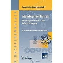 Membranverfahren: Grundlagen der Modul- und Anlagenauslegung (VDI-Buch)
