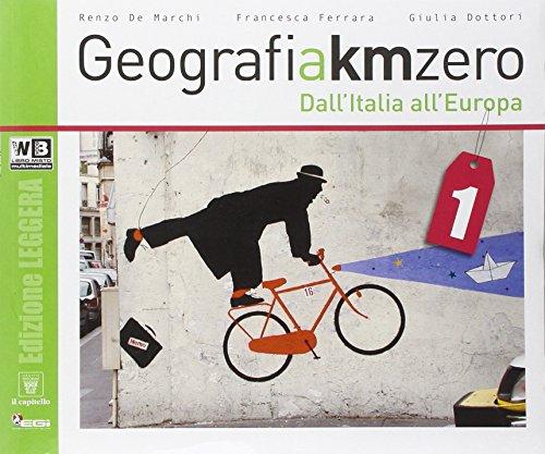 Geografia a km 0. Ediz. leggera. Per la Scuola media. Con DVD. Con e-book. Con espansione online: 1