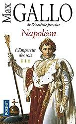 Napoleon 3: L'empereur des rois