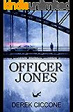Officer Jones (JP Warner Book 1) (English Edition)