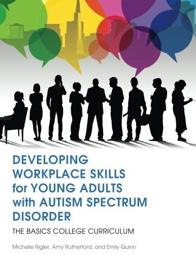 developing-workplace-skills-for-young-adults-with-autism-spectrum-disorder-the-basics-college-curric