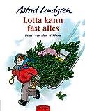 Lotta kann fast alles - Astrid Lindgren