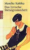 Das lyrische Stenogrammheft: Kleines Lesebuch für Große