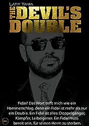 Ich war Saddams Sohn (Als Doppelgänger im Dienst des irakischen Diktators Hussein, which was made into a feature film of the same name. 1) (German Edition)