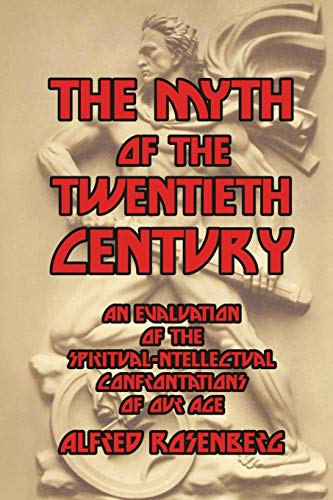 The Myth of the Twentieth Century