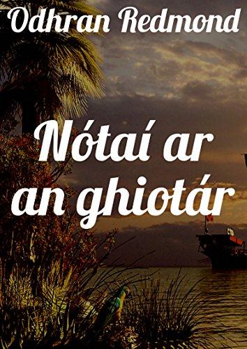 Nótaí ar an ghiotár (Irish Edition)