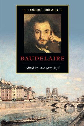 The Cambridge Companion to Baudelaire Paperback (Cambridge Companions to Literature)