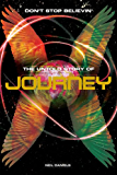 Don't Stop Believin': The Untold Story Of Journey
