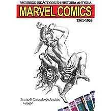 Recursos didácticos en Historia Antigua: Marvel Comics 1961-1969