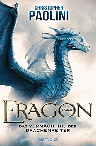 Eragon - Das Vermächtnis der Drachenreiter: Roman (Eragon - Die Einzelbände, Band 1)